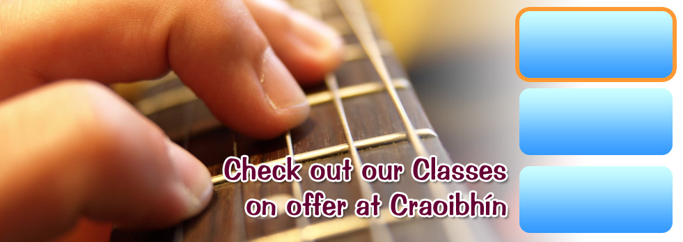 Classes Available at Craoibhín Termon